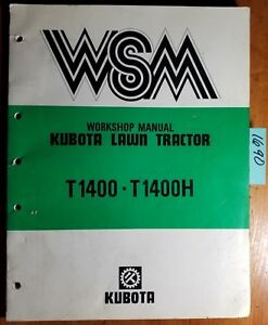 Kubota T1400 T1400h Lawn Tractor Service Workshop Manual 97897 10171 10 89