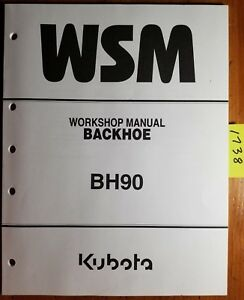 Kubota Bh90 Backhoe Service Workshop Manual 97897 17190 3 03