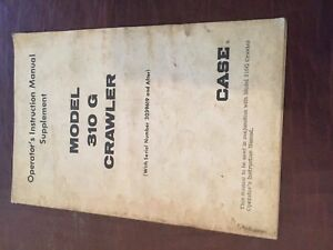 Case 310 G Supplement Crawler Bulldozer Operators Manual
