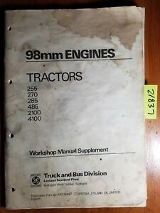 Leyland 98mm Engine 255 270 285 485 2100 4100 Tractor Workshop Manual Supplement