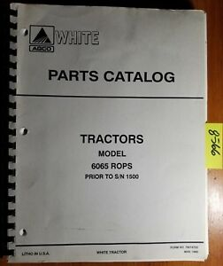 White 6065 Rops Tractor S n 1500 Parts Catalog Manual 79016755 5 95