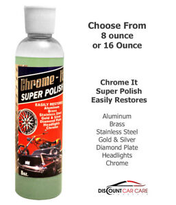 Chrome it Super Polish Metal Aluminum Brass Gold Silver Compare To Zypher Flitz