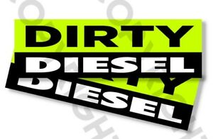 Funny Bumper Stickers Dirty Diesel Set Of 2 8 Wide 821