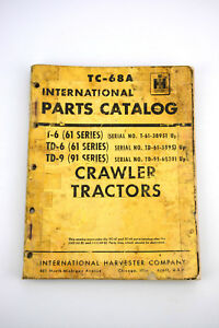 International T6 Td6 Td9 Crawler Tractor Parts Catalog 91 61 Series Manual