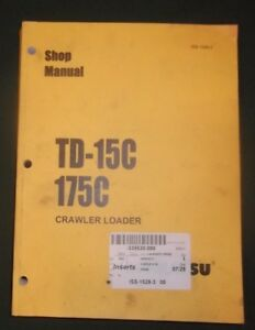 Komatsu Dresser International Td 15c 175c Crawler Loader Service Repair Manual
