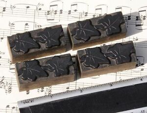 4 X Ivy Wood Letterpress Ornaments Wooden Printing Blocks Type Frame Line Rare