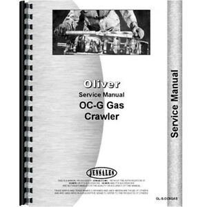 Oliver Oc 6 Crawler Service Manual gas Only