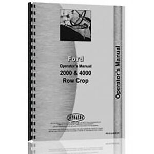 Operator s Manual For Ford Model 4000 Gas Diesel 4 cyl Only Row Crop Tractor