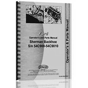 Ford 860 Tractor Operator parts Manual For The Sherman Backhoe Attachement