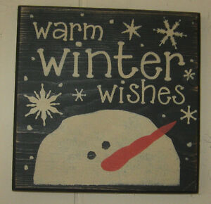 Primitive Country Small Sq Warm Winter Wishes Snowman Sign