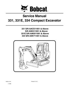 New Bobcat 331 331e 334 Compact Excavator 2009 Edition Service Manual 6986943