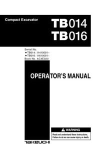 New Takeuchi Tb014 Tb016 Compact Excavator Operator s Owner s Manual