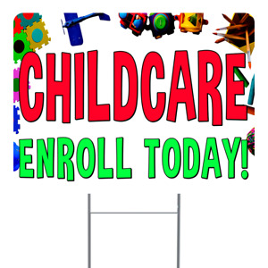 Childcare Yard Sign 18x24 Inch Sign With Display Options
