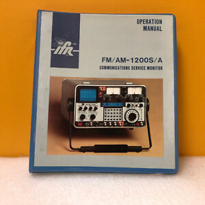 Ifr 1002 5501 000 Fm am 1200s a Communications Service Monitor Operation Manual