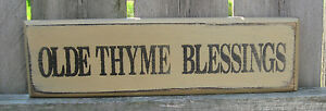Primitive Country Olde Thyme Blessings Shelf Sign