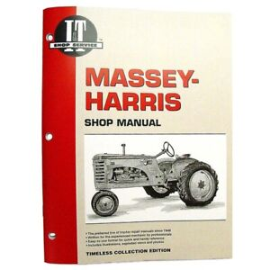I t Tractor Repair Shop Manual Mh 5a For Massey harris 21 23 33 44 55 555