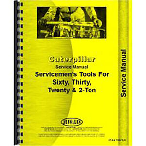 Service Manual For Caterpillar 2 ton Crawler Servicemen s Tools all Sn s