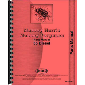 Tractor Parts Manual For Massey Harris And Massey Ferguson 55 Diesel