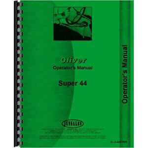 New Oliver Super 44 Tractor Operators Manual