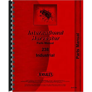 New International Harvester 238 Tractor Parts Manual
