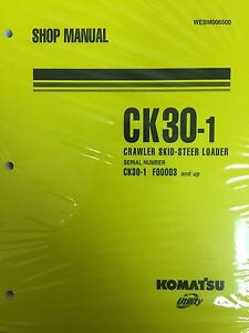 Komatsu Ck30 1 Crawler Skid steer Track Loader Shop Repair Service Manual