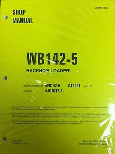 Komatsu Wb142 5 Backhoe Loader Shop Manual Repair Loader A13001 And Up Serial