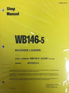 Komatsu Wb146 5 Backhoe Loader Shop Manual Repair Loader A23001 And Up Serial