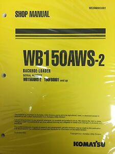 Komatsu Service Wb150aws 2 Backhoe Loader Shop Manual