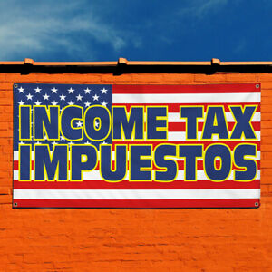 Vinyl Banner Sign Income Tax Impuestos 1 Style A Marketing Advertising Blue