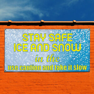 Vinyl Banner Sign Caution Ice And Snow In The Use Marketing Advertising Yellow
