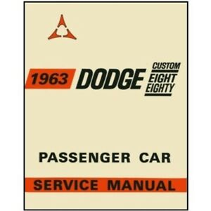 Factory Shop Manual For 1963 Dodge 880 C Body