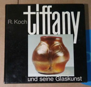 Louis C Tiffany S Glass Lamps Book By Robert Koch 1976