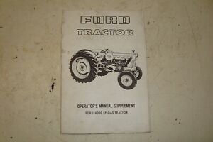 Ford 4000 Lp gas Tractor Operator s Manual Supplement