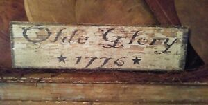 Primitive Wooden Sign Olde Glory 1776 Awesome Old Chippy Wood