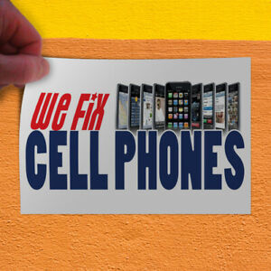 Decal Sticker We Fix Sell Phones Business Retail We Fix Cell Phones Store Sign