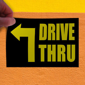 Decal Sticker Drive Thru Business Business Drive Outdoor Store Sign Yellow