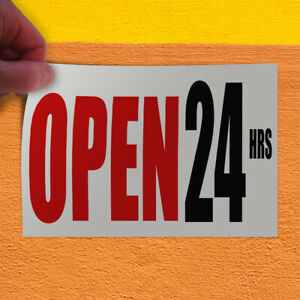 Decal Sticker Open 24 Hrs Business Business Open 24 Hours Outdoor Store Sign