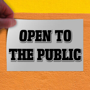 Decal Sticker Open To The Public Business Style R Business Outdoor Store Sign