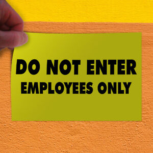 Decal Sticker Do Not Enter Employees Only Business Do Not Enter Store Sign
