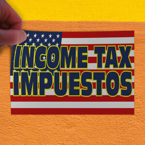 Decal Sticker Income Tax Impuestos 1 Style A Business Tax Outdoor Store Sign