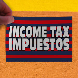 Decal Sticker Income Tax Impuestos 1 Style B Business Outdoor Store Sign Red
