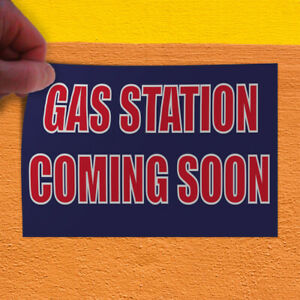 Decal Sticker Gas Station Coming Soon Business Gas Station Outdoor Store Sign