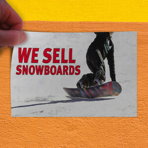 Decal Sticker We Sell Snowboards Business Snowboards Outdoor Store Sign White