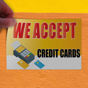 Decal Sticker We Accept Credit Cards 1 Style E Business Outdoor Store Sign