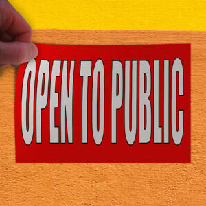 Decal Sticker Open To Public Red White Business Public Use Outdoor Store Sign