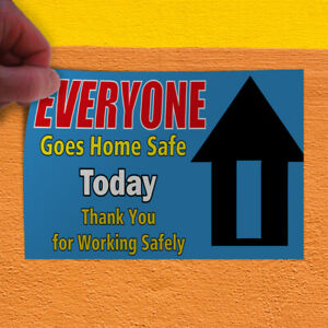 Decal Sticker Everyone Goes Home Safe Today 1 Style A Lifestyle Store Sign