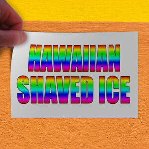 Decal Sticker Hawaiian Shaved Ice White Restaurant Food Outdoor Store Sign