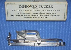 C 1900 Willcox Gibbs Improved Tucker Sewing Machine Attachment U S A