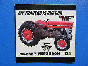 Massey Ferguson 135 my Tractor Is One Bad Mf Bumper Sticker decal