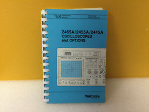 Tektronix 070 6014 00 2465a 2455a 2445a Oscilloscopes Operators Manual